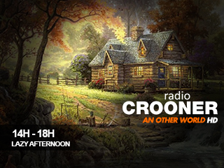 14h 18h crooner radio lazy afternoon