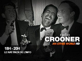 18h 20h crooner radio le rat pack de l'info