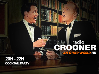 20h 22h crooner rardio cocktail party