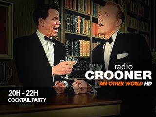 20h 22h crooner rardio cocktail party